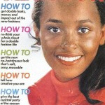 Daphne Maxwell (now Reid) on the October 1969 cover of Glamour. She was the first black model to appear on the cover.