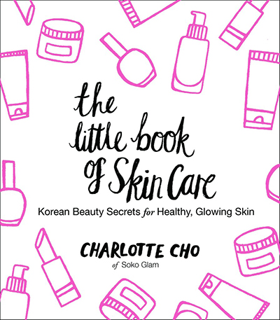 "Charlotte Cho book, ""The Little Book of Skin Care"""