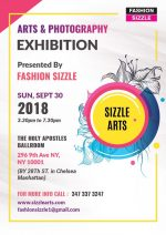"Fashion Sizzle Presents ""Sizzle Arts ""  Arts & Photography Exhibition"