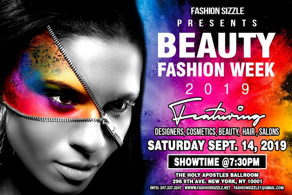 d503f2d1bcca The Fashion Sizzle Team is proud to announce their latest event Beauty Fashion  Week which will Debut during New York Fashion Week.