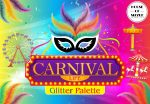 """House Of Sizzle Cosmetics  """"CARNIVAL LIFE """"  Glitter Palette"""